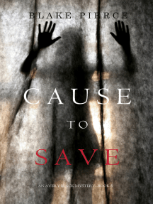 Cause to Save (An Avery Black Mystery—Book 5)