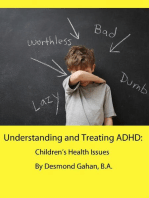 Understanding and Treating ADHD
