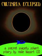 Columbia Eclipsed