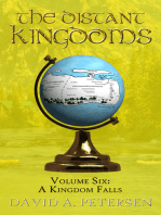 The Distant Kingdoms Volume Six