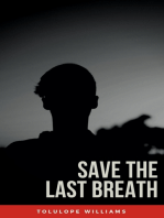 Save The Last Breath