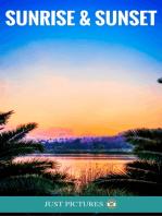Sunrise & Sunset