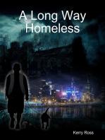 A Long Way Homeless