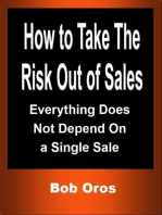 How to Take the Risk Out of Sales