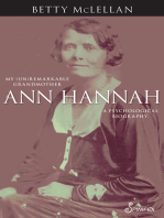 Ann Hannah, My (Un)Remarkable Grandmother