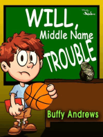Will, Middle Name Trouble