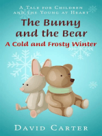 The Bunny and the Bear - A Cold and Frosty Winter
