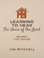 Learning to Hear the Voice of the Lord