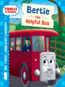 Bertie the Helpful Bus (Thomas & Friends My First Railway Library)