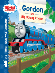 Gordon the Big Strong Engine (Thomas & Friends My First Railway Library)