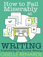 How to Fail Miserably at Writing