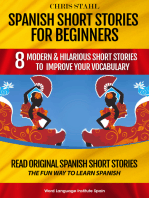 Spanish Short Stories For Beginners 8 Modern and Hilarious Short Stories to Learn Spanish the Fun Way