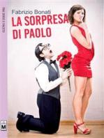 La sorpresa di Paolo