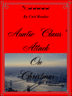 Auntie Claus' Attack On Christmas