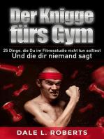 Der Knigge fürs Gym