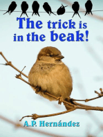 The Trick Is in the Beak