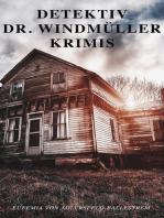 Detektiv Dr. Windmüller-Krimis
