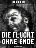 Die Flucht ohne Ende (Historischer Roman)