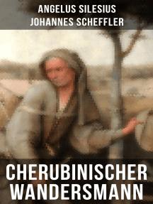 Cherubinischer Wandersmann: Mystische und religiöse Gedichte