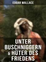 Unter Buschniggern & Hüter des Friedens