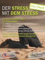 Der Stress mit dem Stress