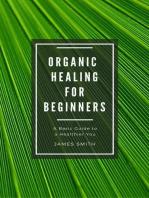 Organic Healing for Beginners