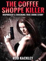 The Coffee Shoppe Killer