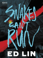 Snakes Can't Run