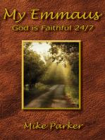 My Emmaus, God is Faithful 24/7