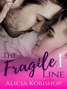 The Fragile Line: Part One: The Fragile Line, #1