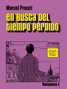 En busca del tiempo perdido (Vol. I): el manga