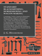 Standard Blacksmithing, Horseshoeing and Wagon Making