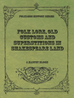 Folk Lore, Old Customs and Superstitions in Shakespeare Land