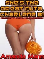 She's the Great Futa, Charlene B!