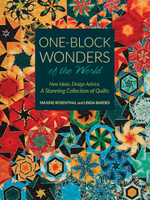 One-Block Wonders of the World: New Ideas, Design Advice, A Stunning Collection of Quilts