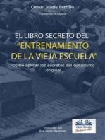El libro secreto del entrenamiento de la vieja escuela