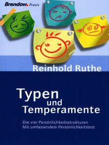 Typen und Temperamente: Die vier Persönlichkeitsstrukturen