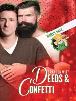 Deeds & Confetti