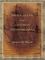 Piracy and Law in the Ottoman Mediterranean