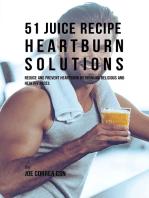 51 Juice Recipe Heartburn Solutions