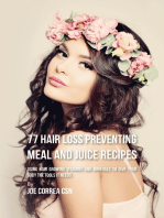 77 Hair Loss Preventing Meal and Juice Recipes