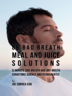 86 Bad Breath Meal and Juice Solutions