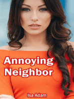 Annoying Neighbor