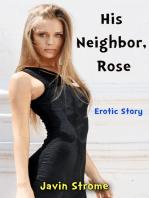 His Neighbor, Rose