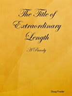 The Title of Extraordinary Length - A Parody