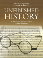 Unfinished History:: A New Account of Franz Schubert's B Minor Symphony