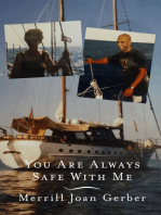 You are Always Safe with Me