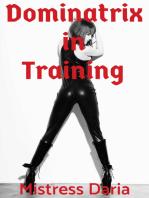Dominatrix in Training