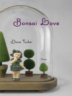 Bonsai Love