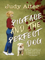 Pigface and the Perfect Dog